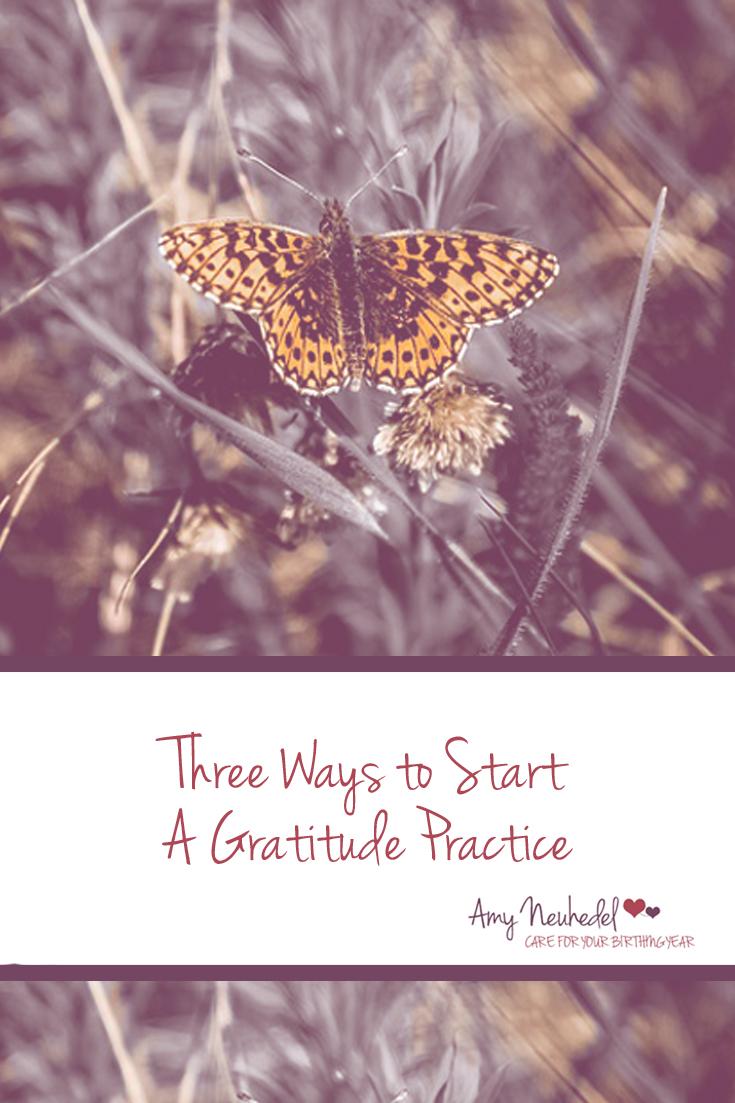 Three ways to start a gratitude practice.