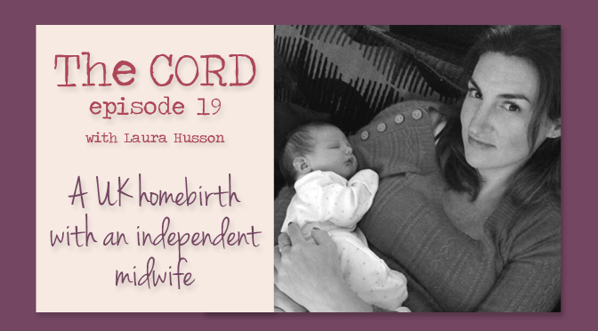 A UK homebirth with an independent midwife