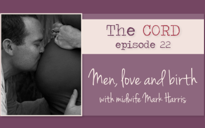 Men, love and birth with midwife Mark Harris