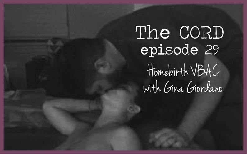 TC029 Homebirth VBAC with Gina Giordano